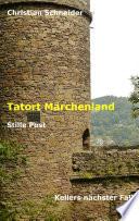 Tatort Märchenland: Stille Post