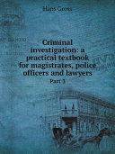 download ebook criminal investigation: a practical textbook for magistrates, police officers and lawyers. pdf epub