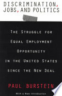 Discrimination, Jobs, and Politics