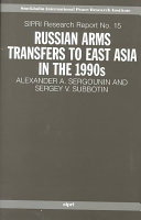Russian Arms Transfers To East Asia In The 1990s