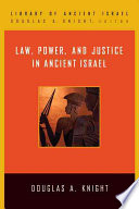 Law  Power  and Justice in Ancient Israel