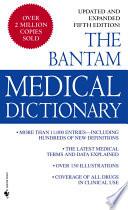 Bantam Medical Dictionary  Fifth Edition
