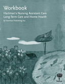 Workbook for Hartman s Nursing Assistant Care