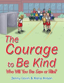 The Courage To Be Kind : points at someone who looks...