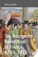The Bourgeois Revolution in France  1789 1815