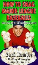 How to Snag Major League Baseballs