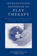 International Handbook of Play Therapy