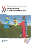 Educational Research and Innovation Leadership for 21st Century Learning