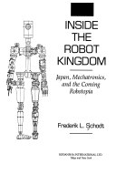 Inside the robot kingdom