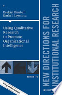 Using Qualitative Research To Promote Organizational Intelligence