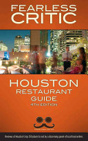 Houston Restaurant Guide Undercover Chefs And Food Nerds Dining