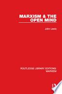 Marxism   the Open Mind  RLE Marxism