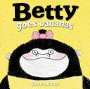 Betty Goes Bananas Book PDF