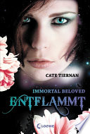 Immortal Beloved 1   Entflammt