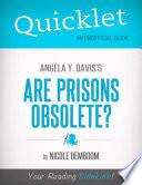 Quicklet on Angela Y  Davis s Are Prisons Obsolete