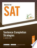 Master the SAT  Sentence Completion Strategies