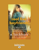 Real Live Boyfriends Including The Bestselling We Were Liars