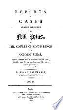Reports of Cases Argued and Ruled at Nisi Prius, in the Courts of King's Bench and Common Pleas