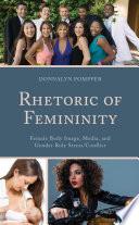 Rhetoric of Femininity