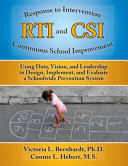 Response to Intervention  RTI  and Continuous School Improvement  CSI