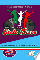 THE HISTORY OF ITALO DISCO