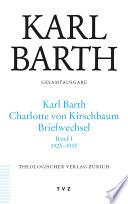 Karl Barth-Charlotte von Kirschbaum, Briefwechsel: 1925-1935