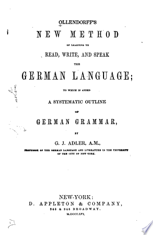 Ollendorff's New Method of Learning to Read, Write, and Speak the German Languages