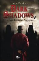 Dark shadows  La maledizione di Angelique
