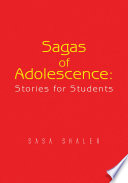 Sagas of Adolescence: Stories for Students