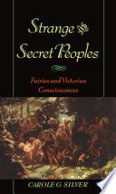 Strange and Secret Peoples