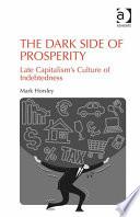 The Dark Side of Prosperity
