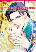 PURE PRINCESS, BARTERED BRIDE : beautiful princess gabrielle is appalled to find...