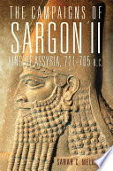 The Campaigns of Sargon II  King of Assyria  721   705 B C