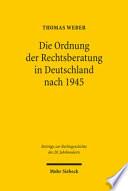 Die Ordnung der Rechtsberatung in Deutschland nach 1945