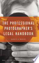 The Professional Photographer s Legal Handbook