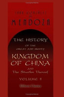 The History of the Great and Mighty Kingdom of China and the Situation Thereof