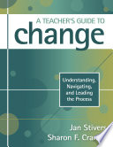 A Teacher s Guide to Change