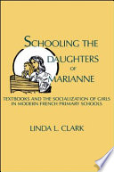 Schooling the Daughters of Marianne