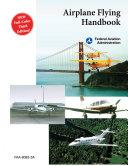 Airplane Flying Handbook Faa H 8083 3a