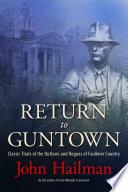 Return to Guntown