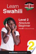 Learn Swahili   Level 2  Absolute Beginner