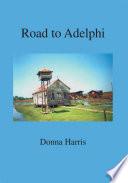 Road to Adelphi