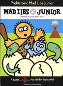 Prehistoric Mad Libs Junior