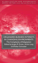Organized Business Interests in Changing Environments