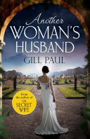 Another Woman s Husband  From the  1 bestselling author of The Secret Wife a sweeping story of love and betrayal behind the Crown