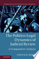 The Politico Legal Dynamics Of Judicial Review