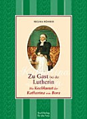 Zu Gast bei der Lutherin