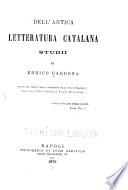 Dell  antica letteratura catalana studii