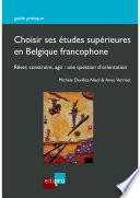 Choisir ses études supérieures en Belgique francophone