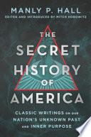 The Secret History of America